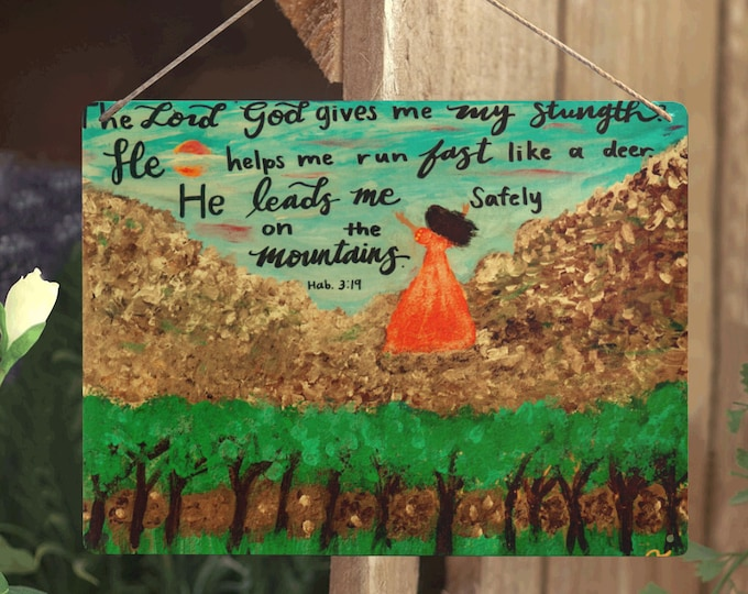 Metal Tin Sign The Lord is my Strength, Created From My Original Acrylic Painting