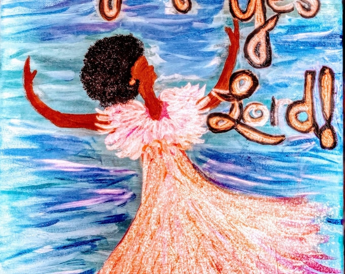 """My Original Acrylic Painting """"Stepping Over Fear And Yes Lord"""