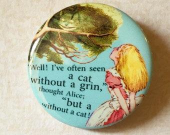 Alice in Wonderland Inspired Pin, Pinback, Button, Cheshire Cat