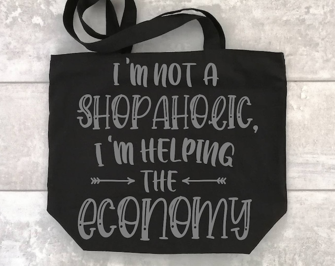 Tote bag with quote, funny tote bag, tote bag for summer, tote bag large, black tote bag, personalised gift for her, custom gift for friend