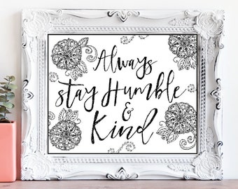 Digital Print Humble And Kind, Humble and Kind Printable, Always Stay Humble And Kind, Boho Digital Print, Humble And Kind Instant Download