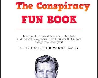 The Conspiracy Fun Book