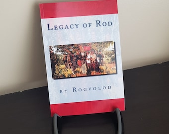 Autographed ... Legacy of Rod by Rogvolod