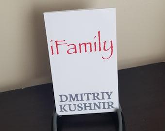 Autographed ... iFamily by Dmitriy Kushnir