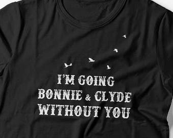 15c76a9615 Bonnie and Clyde shirts couple t shirt couple tees King Queen couple tshirts  Avici shirt couple shirts bonnie clyde shirts anniversary gift