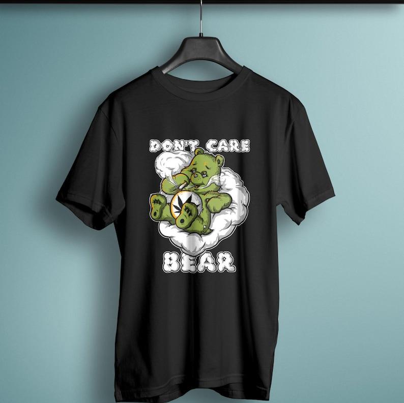 1f36dfa3 Weed shirt Don't care Bear Stoner bear Marijuana | Etsy