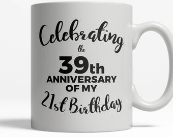 60th Birthday Mug   60th Birthday Gift    Funny Getting Old   Hilarious Mug   Funny Mug   Funny Coffee Mug Saying   11oz Ceramic  Cup D31