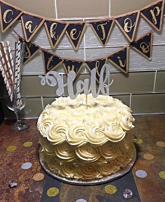 Half Birthday Cake Topper 6 Months Old