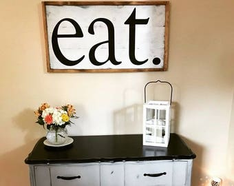 Eat sign, wood eat sign, kitchen sign, shiplap sign, farmhouse style sign, kitchen decor sign, wood kitchen sign, wood kitchen decor