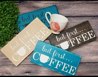 But First Coffee sign, but first coffee, Coffee sign, kitchen sign, Wood coffee sign, coffee bar sign, small coffee sign, FREE SHIPPING