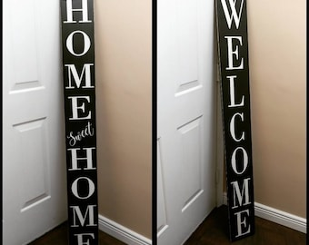 REVERSIBLE Welcome sign for front porch, Home Sweet Home sign, Home Sweet Home porch sign, vertical welcome sign, double sided welcome sign