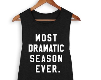Most Dramatic Season Ever Muscle Tank, The Bachelorette, The Bachelor, Rose Ceremony, Accept This Rose, Wine, Rose, Wine Shirt, Muscle Tank