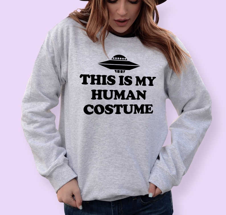 This Is My Human Costume, Halloween Sweater, Alien Halloween Costume,  Halloween Sweatshirt, Halloween Party Sweater, Funny Halloween Shirt
