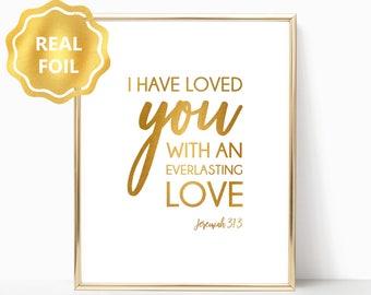 2d54f8cbf885 Christian Decor Love Real Gold Foil Print Wall Art Scripture Bible Verse  Jeremiah Gift God Authentic Foiled Gold Rose Gold Art Poster Jesus