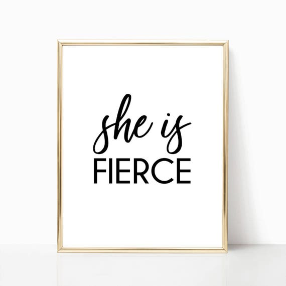 Fashion Decor For Her She Is Fierce Wall Art Nursery Girl Digital Printable Instant Download Poster Motivational Glam Chic Inspirational Art