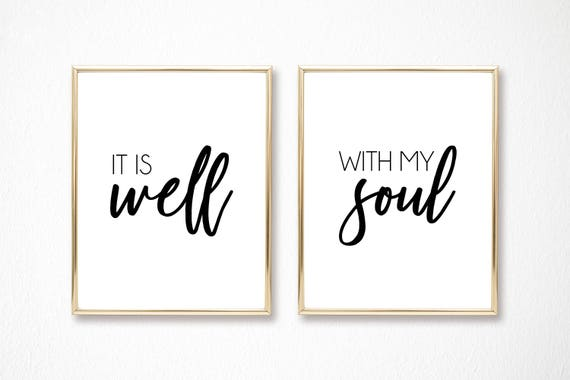 It Is Well With My Soul Christian Decor Bible Verse Digital Printable Instant Download Wall Art Motivational Quote Scripture Arts Religious
