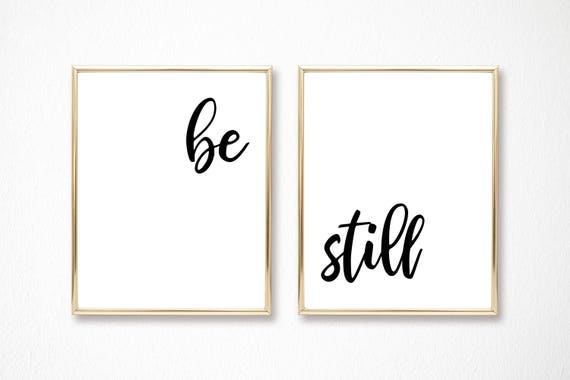 Be Still Print Christian Decor Wall Art Jesus Religious Gift Scripture Print Digital Printable Instant Download Faith God Quote Arts Poster