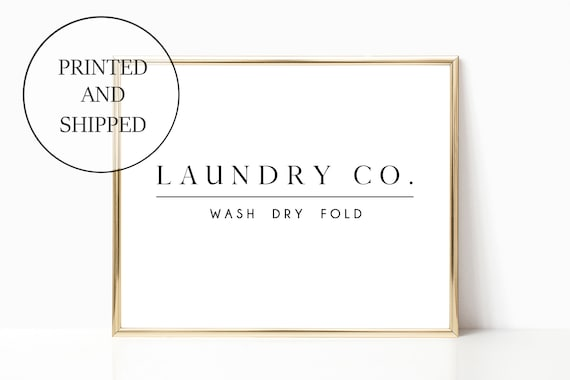 Laundry Room Decor Print Sign Wall Art Wash Dry Fold Modern Farm House Prints Signs Farmhouse Laundry Co Company 11 x 14 Printed Bathroom