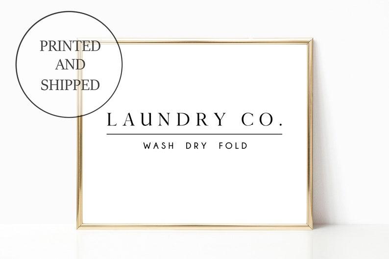 Laundry Room Decor Print Sign Wall Art Wash Dry Fold Modern image 0