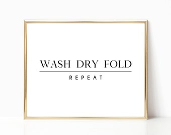 Laundry Room Decor Printable Wash Dry Fold Download Wall Art Modern Farm House Style Digital Arts Instant Gift Was Room Poster Farmhouse Art