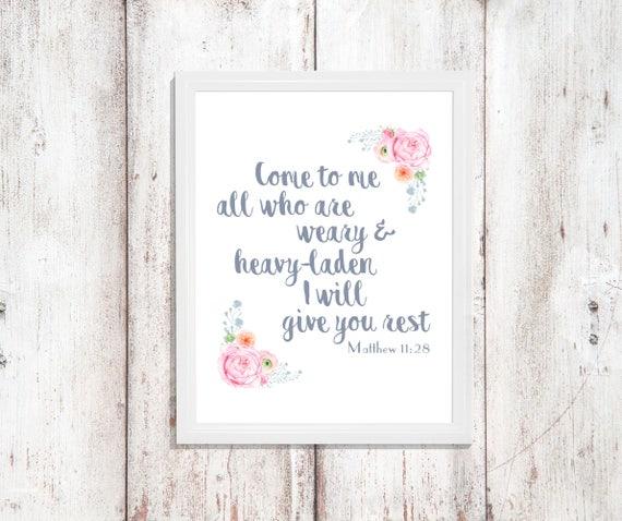 Christian Decor Bible Scripture Wall Art Gift Verse Rest Digital Printable Instant Download Quote Print Watercolor Flowers Flower God Jesus