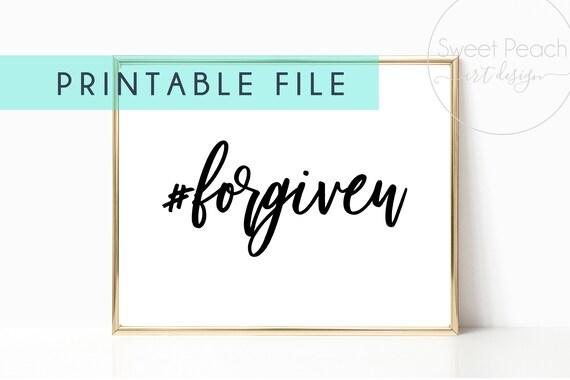 Christian Decor Scripture Print Digital Printable Instant Download Wall Art #forgiven Hashtag Forgiven Quote Arts Christian Religious Gift
