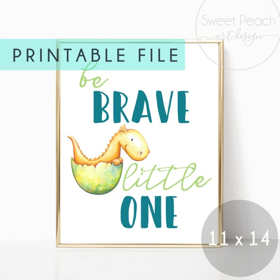 Dragon Nursery Decor Wall Art Be Brave Little One Yellow Dinosaur Printable Gift Digital Download Print Baby Boy Room Watercolor Cute Art