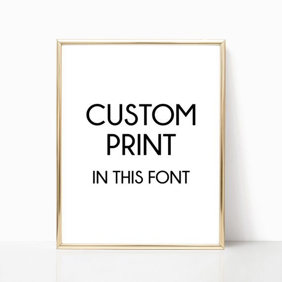 Any Quote Personalized CUSTOM Prints Print Poster Decor Your Words Customized Signs Black and White Home Decor Sign Gift For Her Birthday