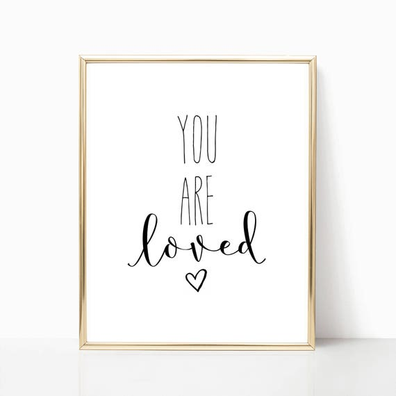 Nursery Decor Girl Boy Wall Art You Are Loved Heart Printable Gift Digital Download Print Prints Baby Room Christian Poster Love Little Arts