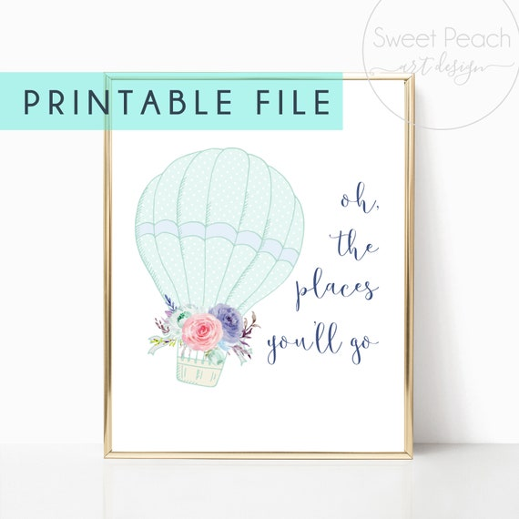 Hot Air Balloon Girl Nursery Room Decor Wall Art Digital Print Download Printable Oh The Places You'll Go Prints Baby Watercolor Mint Navy