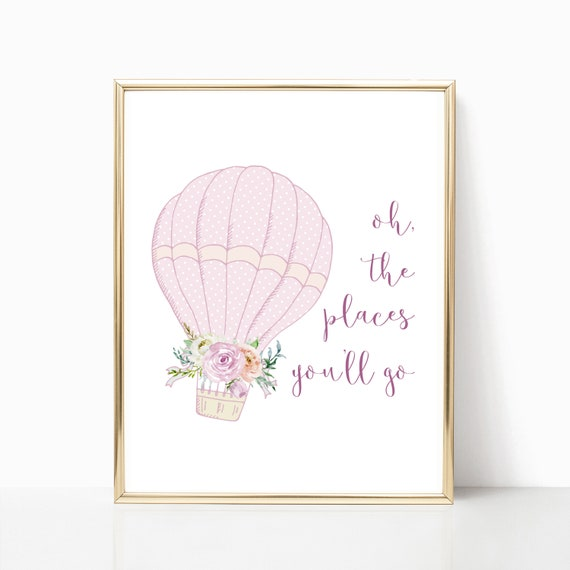 Hot Air Balloon Girl Nursery Room Decor Wall Art Digital Print Download Printable Oh The Places You'll Go Prints Baby Watercolor Gallery Art