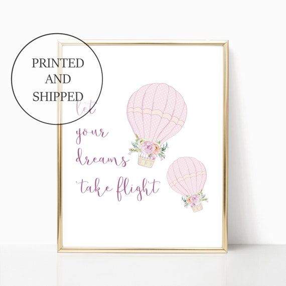 Printed Girl Nursery Wall Art Prints Decor Cute Hot Air Balloon Print Unframed Prints Matching Sets Girls Let Your Dreams Take Flight Gifts