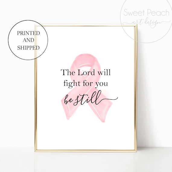 Cancer Survivor Gift The Lord Will Fight For You Print Scripture Decor Christian Wall Art Bible Black White 11x14 8x10 Printed Shipped God