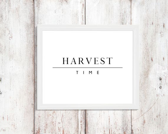 Fall Decor Printable Art Modern Farm House Sign Digital Download Print Instant Wall Art Decor Harvest Time Kitchen Pantry Poster Gift Gifts
