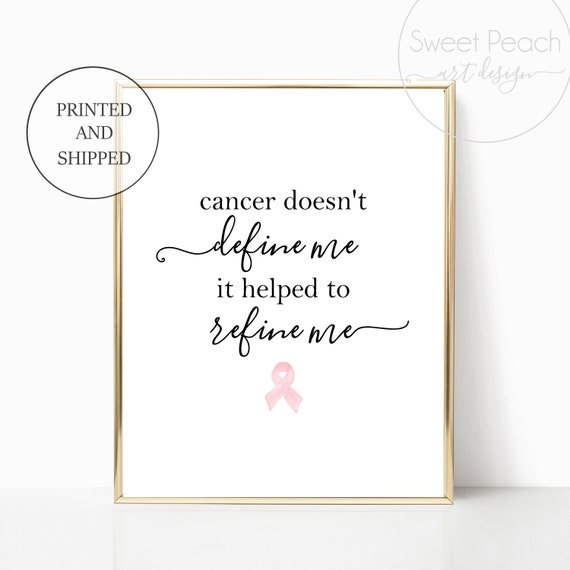 Cancer Survivor Gift Cancer Doesnt Define Me Refined Print Scripture Decor Christian Wall Art Bible Black White 11x14 8x10 Printed Shipped
