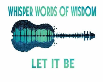 d982bb0803c03 Whisper Words Of Wisdom Let It Be