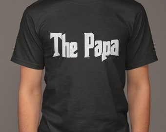 46b0f9b07 The Papa T-Shirt - Godfather Style Shirt - Mafia Shirt - Awesome Gift For  Dad - Mens Tshirt - Fathers Day - Funny Slogan Tee - Family Gift