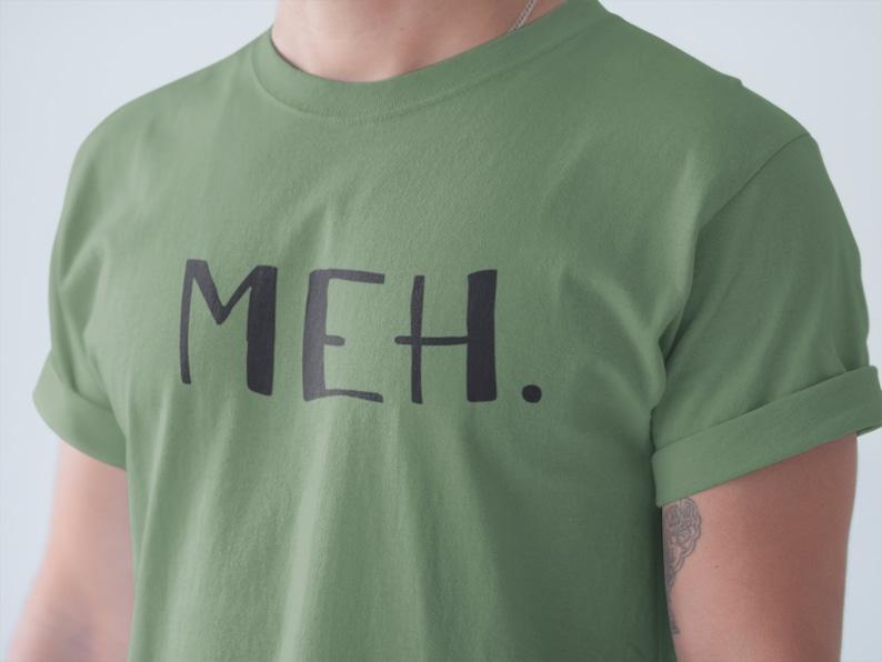 3e66d4769 Meh Shirt Meh. T-Shirt Trendy Shirt Funny Shirts | Etsy