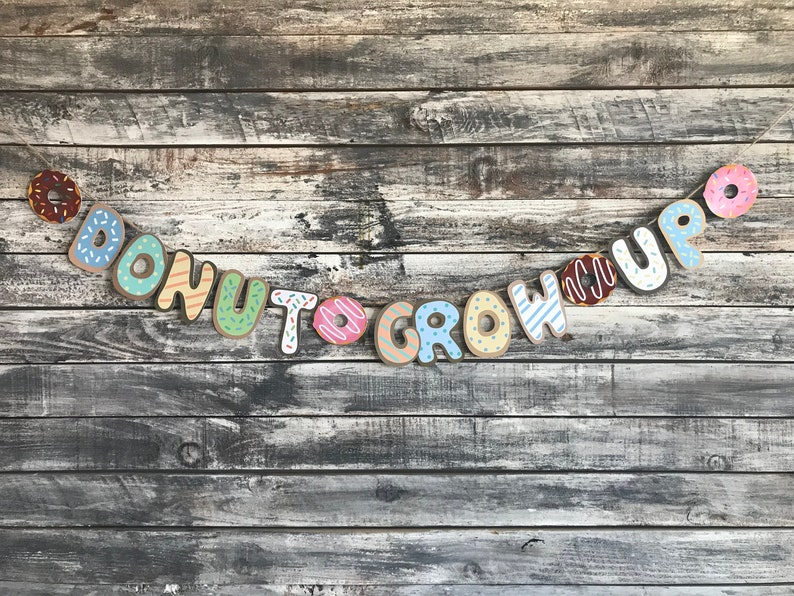 boy donut banner Donut grow up banner donut party,
