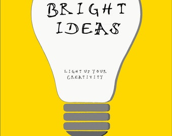 Bright Ideas: Light Up Your Creativity