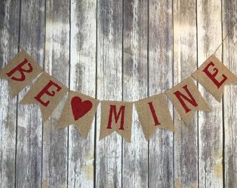 Be Mine Banner, Valentines Day Banner, Valentine Banner, Valentine Photo Prop, Valentine's,