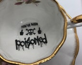 You've been poisoned tea cup coffe cup saucer gag gift present