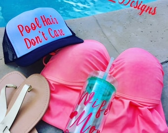 Pool Hair Dont Care | Vacation Hat | Lake Hat | Hawaii Hat | Summer Hat | Trucker Hat | Mom Hat | Mom Life Hat |  Pool Hat