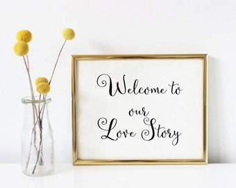 Welcome to our love story wedding sign, welcome to our love story sign, wedding decoration, wedding table sign, decor for wedding