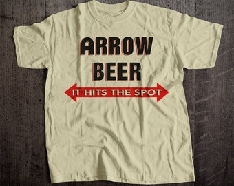 Arrow Beer It Hits The Spot T-Shirt | Ringspun Unisex and Ladies Fit Tee | Vintage Bar and Brewery Label Clothing