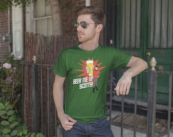 Beer Me Up Scotty St. Patrick's Day | Ringspun Unisex and Ladies Fit Tee | Saint Patrick's Drinking Pub Clothing