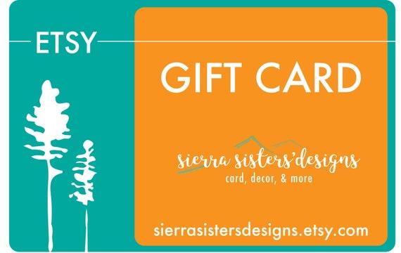 Gift Card sierra sisters designs gifts