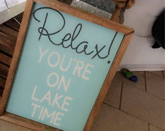 Relax Your On Lake Time