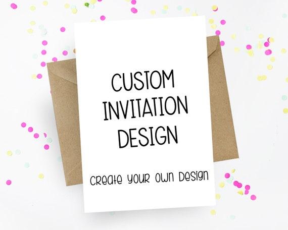 create your own design digital invitation custom invitation etsy