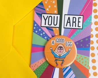 Good Egg Card, You Are Good Egg, Relationship Friend Anniversary, Illustrated Greetings Card, Large Badge, Congratulations New Job